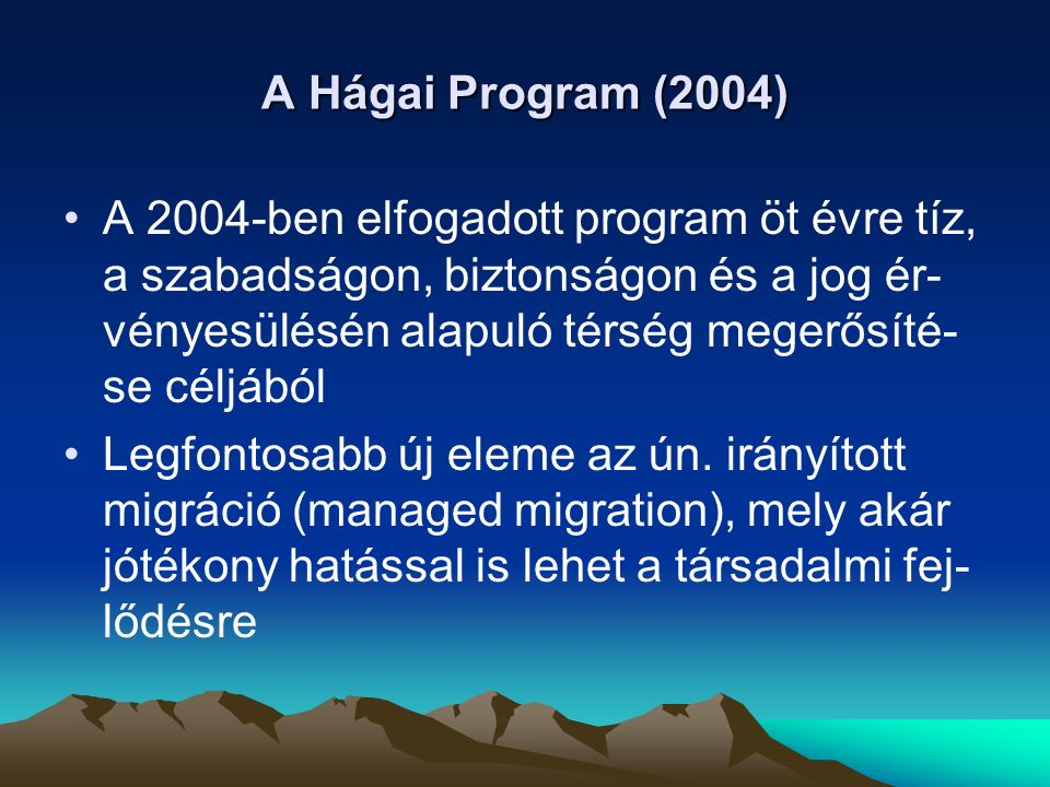 A Hágai Program (2004)