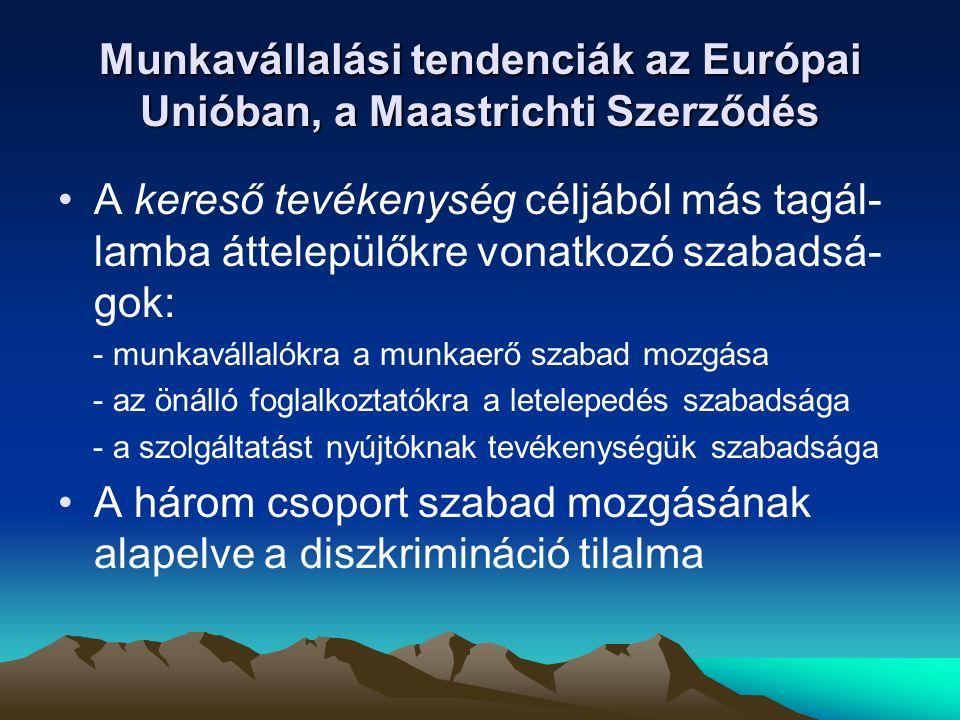 Munkavállalási tendenciák az Európai Unióban, a Maastrichti Szerződés