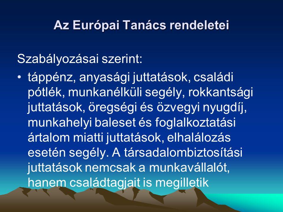 Az Európai Tanács rendeletei