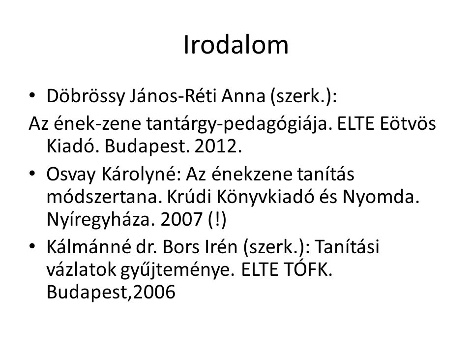 Irodalom Döbrössy János-Réti Anna (szerk.):
