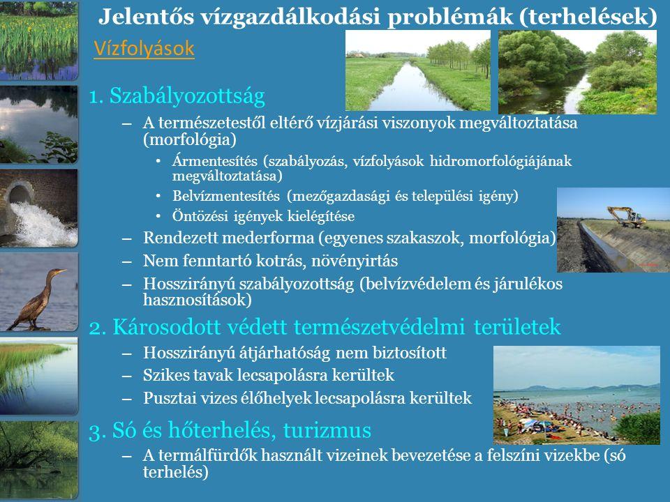 Jelentős vízgazdálkodási problémák (terhelések)