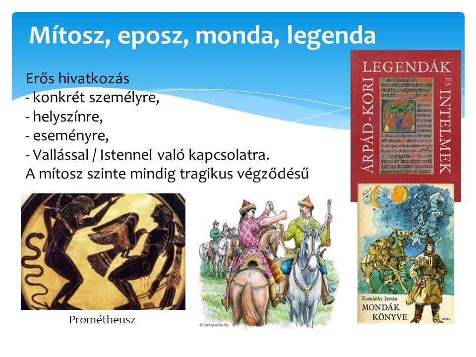 Mítosz, eposz, monda, legenda