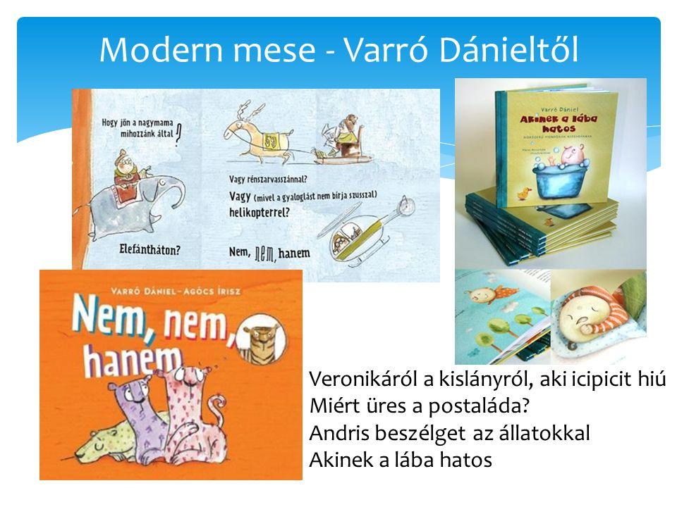 Modern mese - Varró Dánieltől