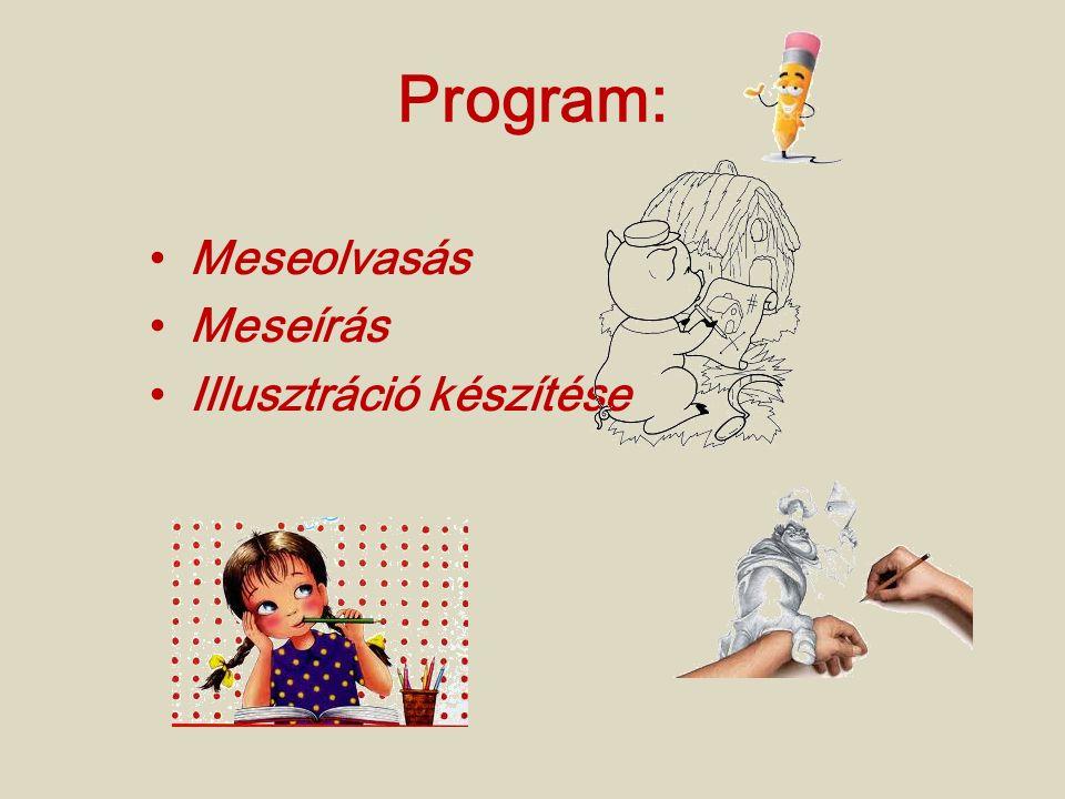 Program: Meseolvasás Meseírás Illusztráció készítése