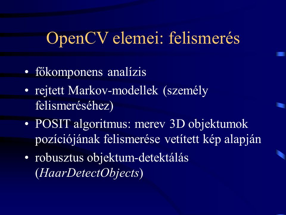 OpenCV elemei: felismerés