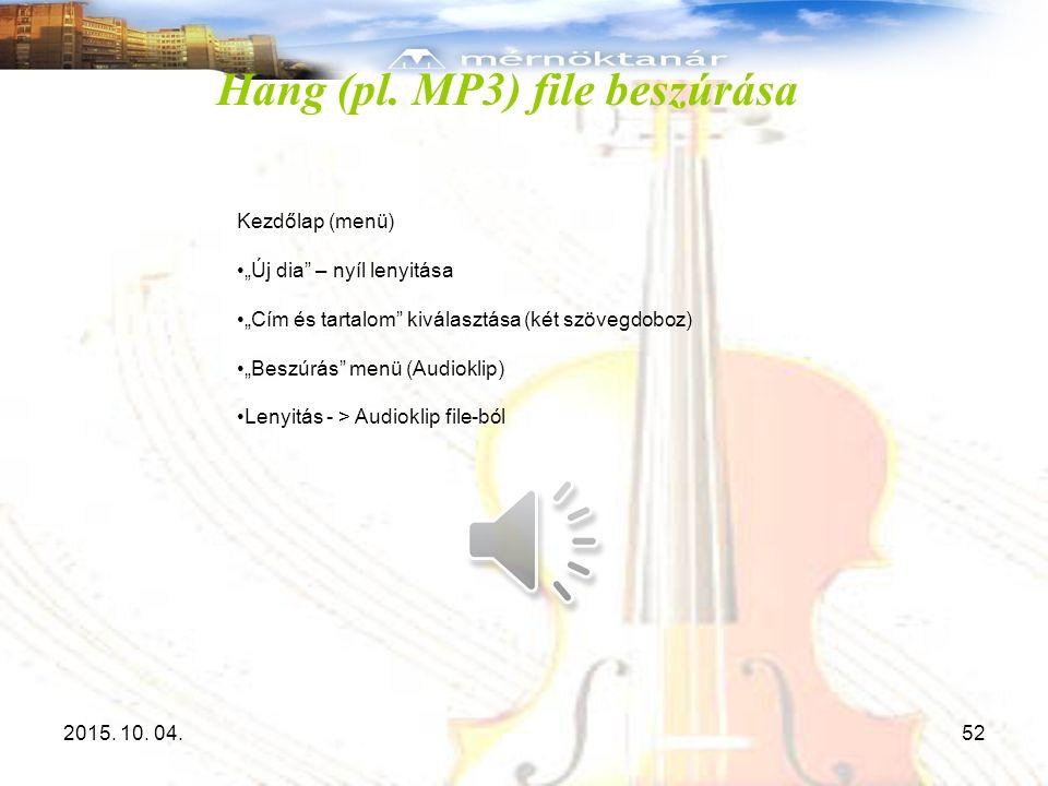 Hang (pl. MP3) file beszúrása