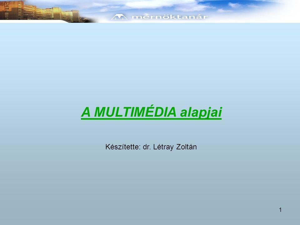 Készítette: dr. Létray Zoltán