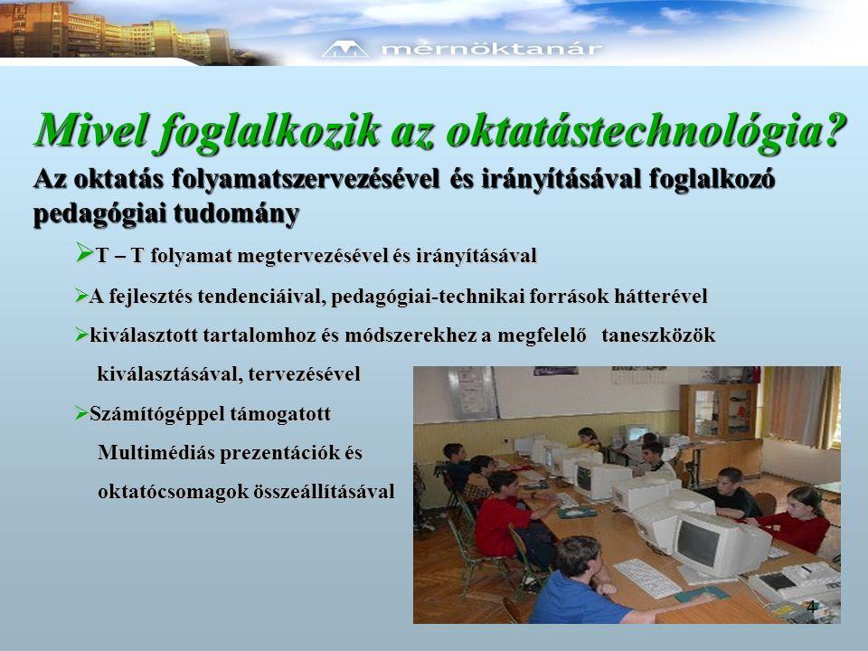 Mivel foglalkozik az oktatástechnológia