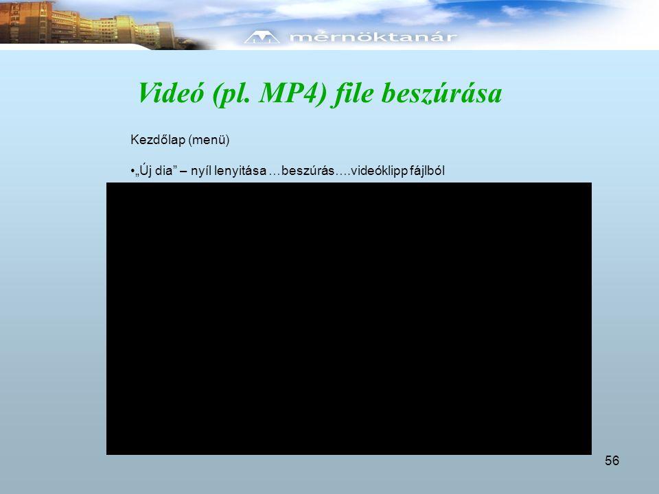 Videó (pl. MP4) file beszúrása