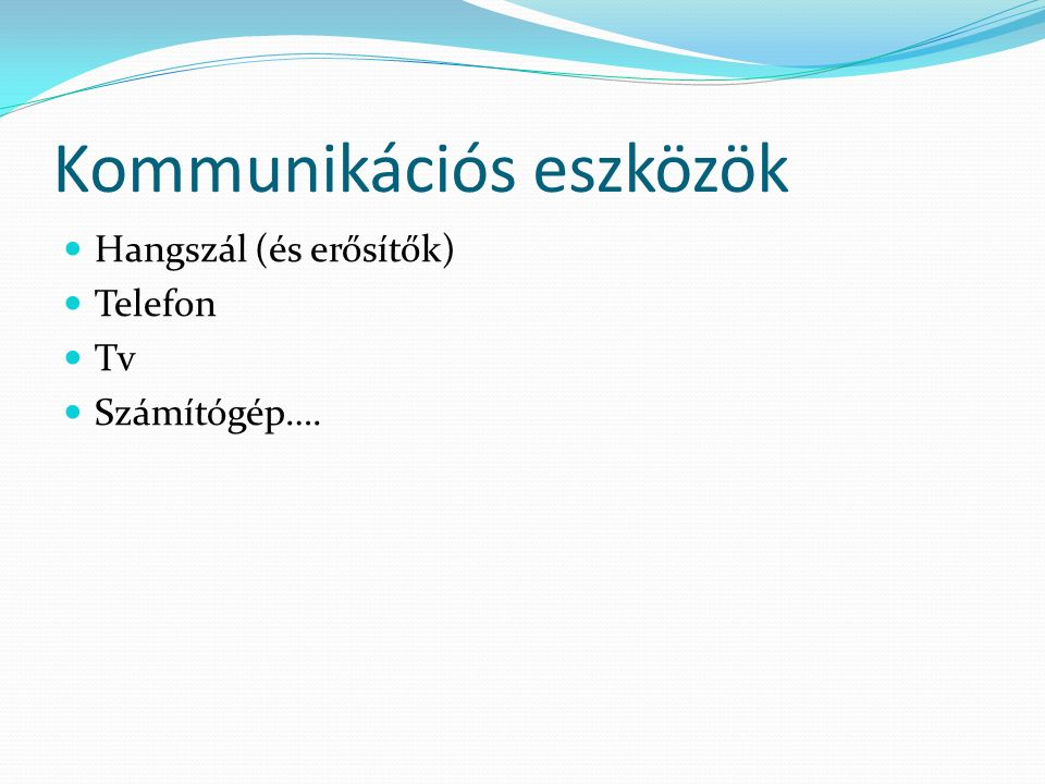 Kommunikációs eszközök