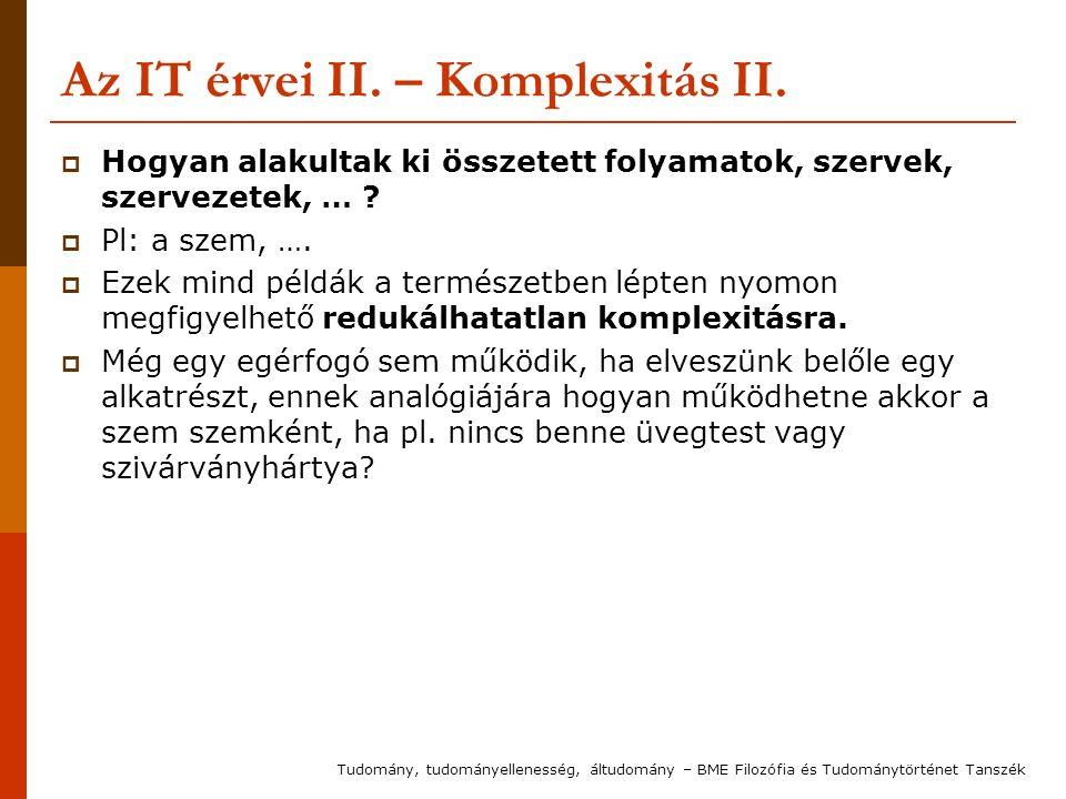 Az IT érvei II. – Komplexitás II.