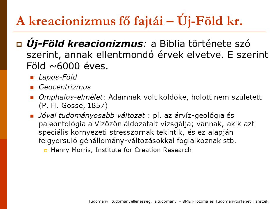 A kreacionizmus fő fajtái – Új-Föld kr.