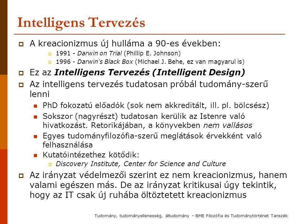 Intelligens Tervezés A kreacionizmus új hulláma a 90-es években: