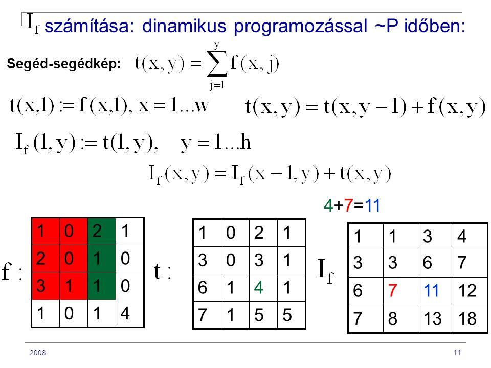 számítása: dinamikus programozással ~P időben:
