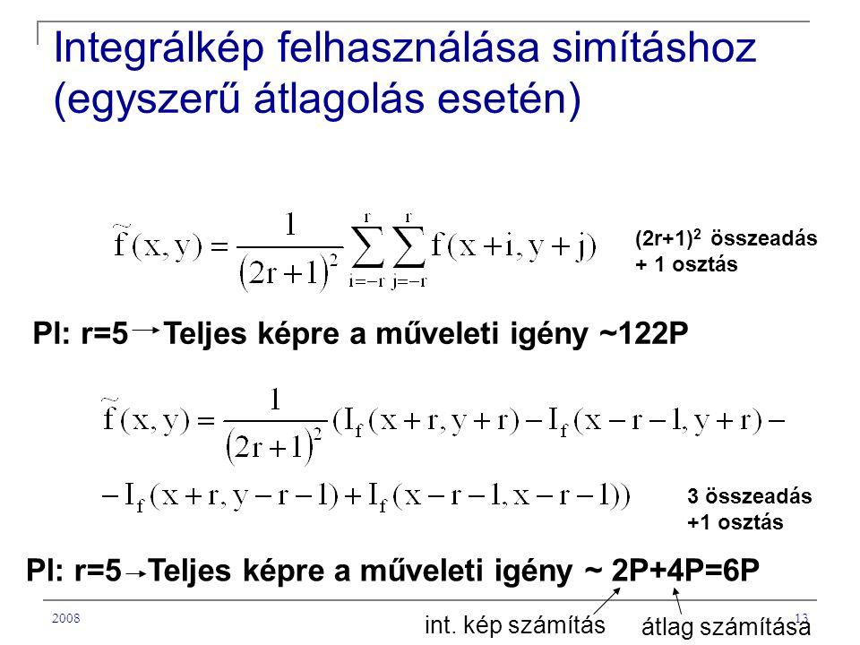 Integrálkép felhasználása simításhoz (egyszerű átlagolás esetén)