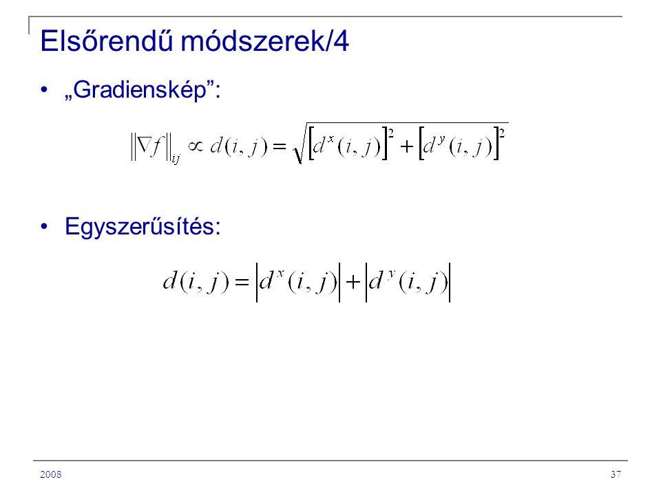 """Elsőrendű módszerek/4 """"Gradienskép : Egyszerűsítés: 2008"""