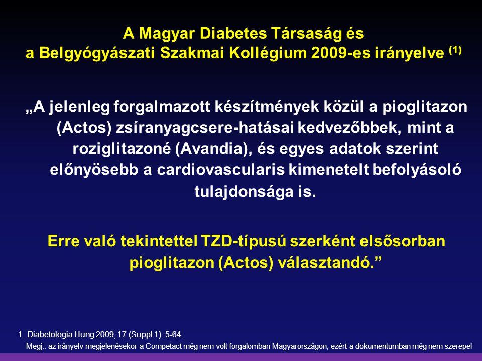 A Magyar Diabetes Társaság és a Belgyógyászati Szakmai Kollégium 2009-es irányelve (1)