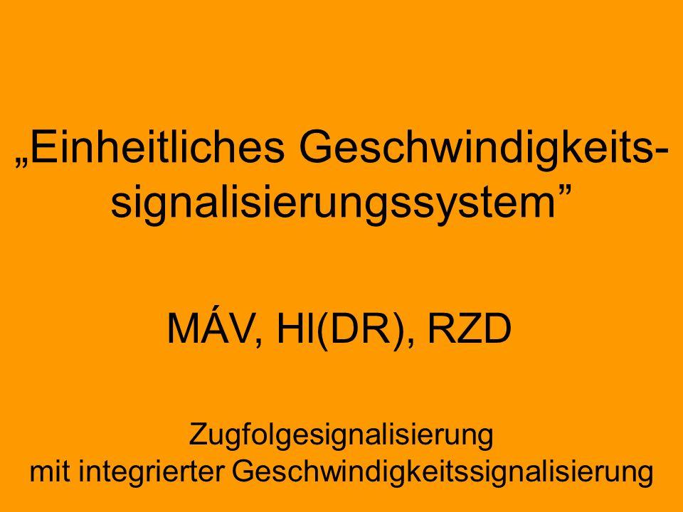 """""""Einheitliches Geschwindigkeits- signalisierungssystem"""