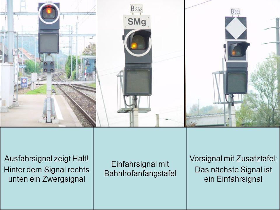 Ausfahrsignal zeigt Halt!
