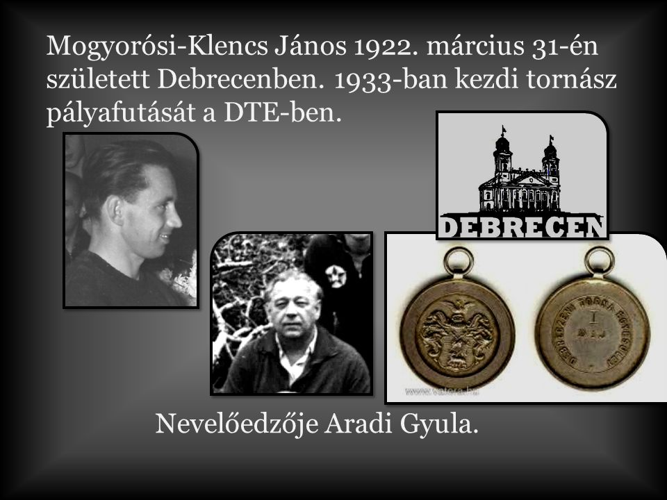 Nevelőedzője Aradi Gyula.