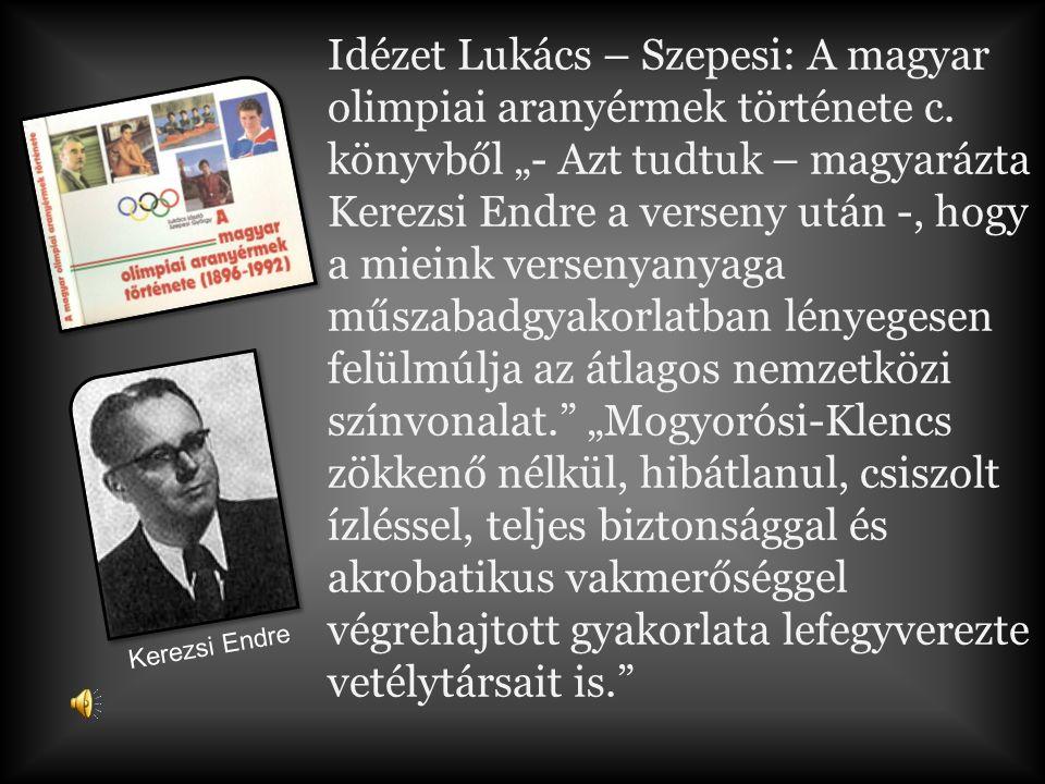 Idézet Lukács – Szepesi: A magyar olimpiai aranyérmek története c