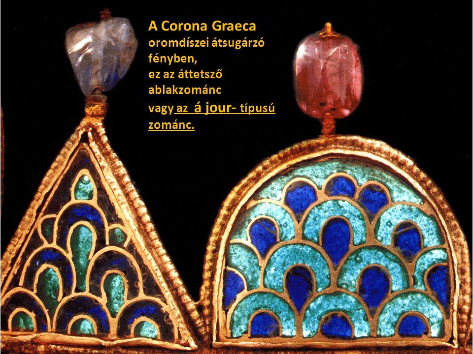 A Corona Graeca oromdíszei átsugárzó fényben,