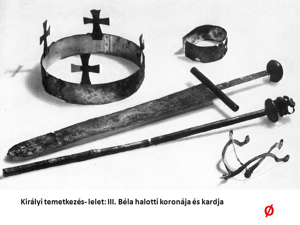 Királyi temetkezés- lelet: III. Béla halotti koronája és kardja