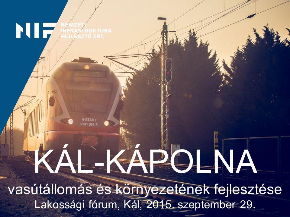 KÁL-KÁPOLNA vasútállomás és környezetének fejlesztése