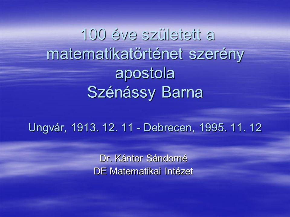 Dr. Kántor Sándorné DE Matematikai Intézet