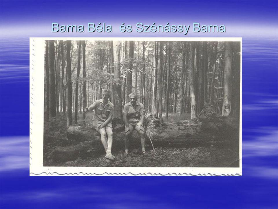 Barna Béla és Szénássy Barna