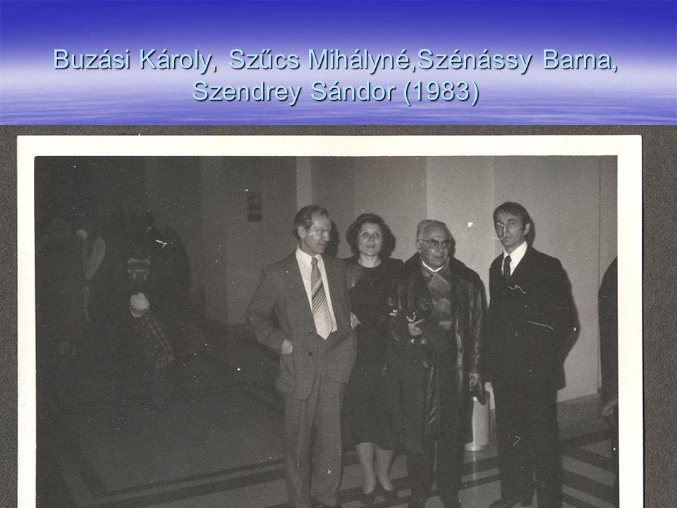 Buzási Károly, Szűcs Mihályné,Szénássy Barna, Szendrey Sándor (1983)