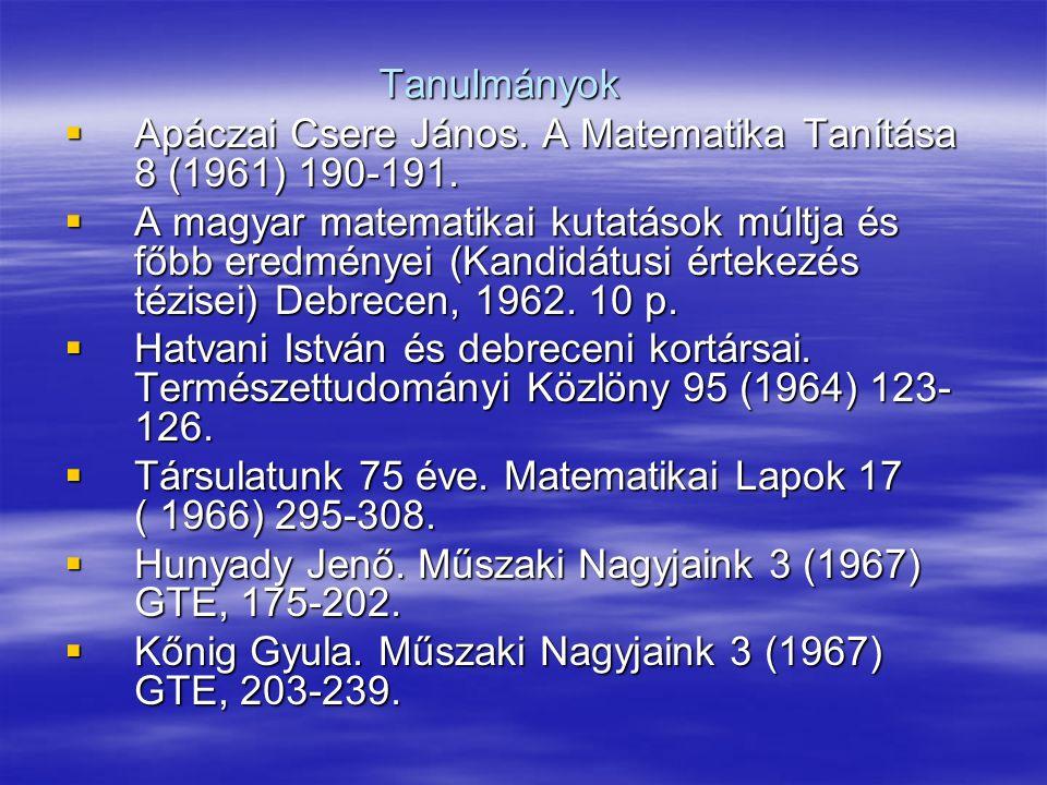 Tanulmányok Apáczai Csere János. A Matematika Tanítása 8 (1961) 190-191.