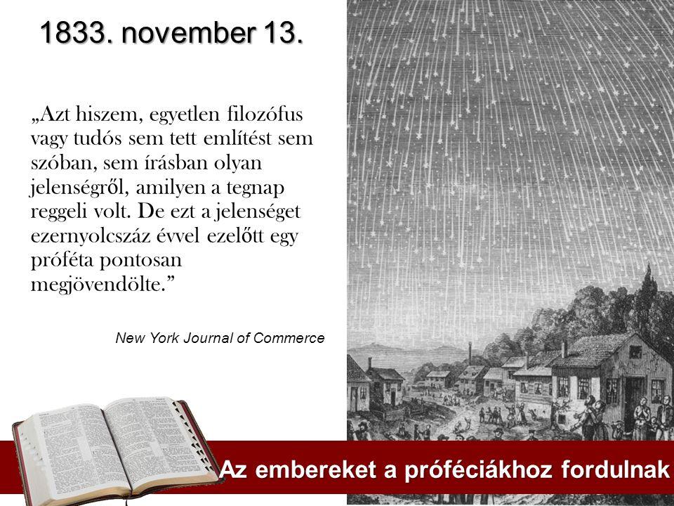 1833. november 13. Az embereket a próféciákhoz fordulnak