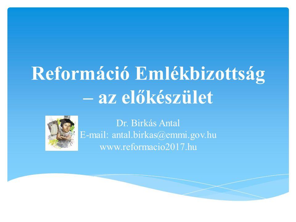 Reformáció Emlékbizottság – az előkészület