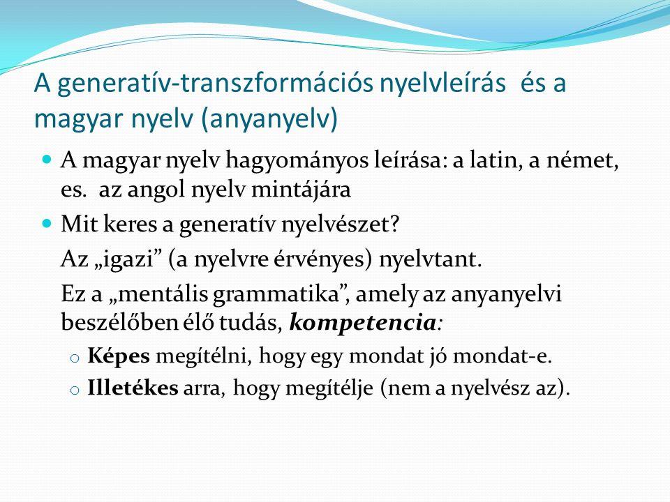 A generatív-transzformációs nyelvleírás és a magyar nyelv (anyanyelv)