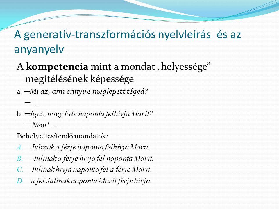 A generatív-transzformációs nyelvleírás és az anyanyelv