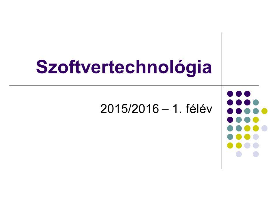 Szoftvertechnológia 2015/2016 – 1. félév