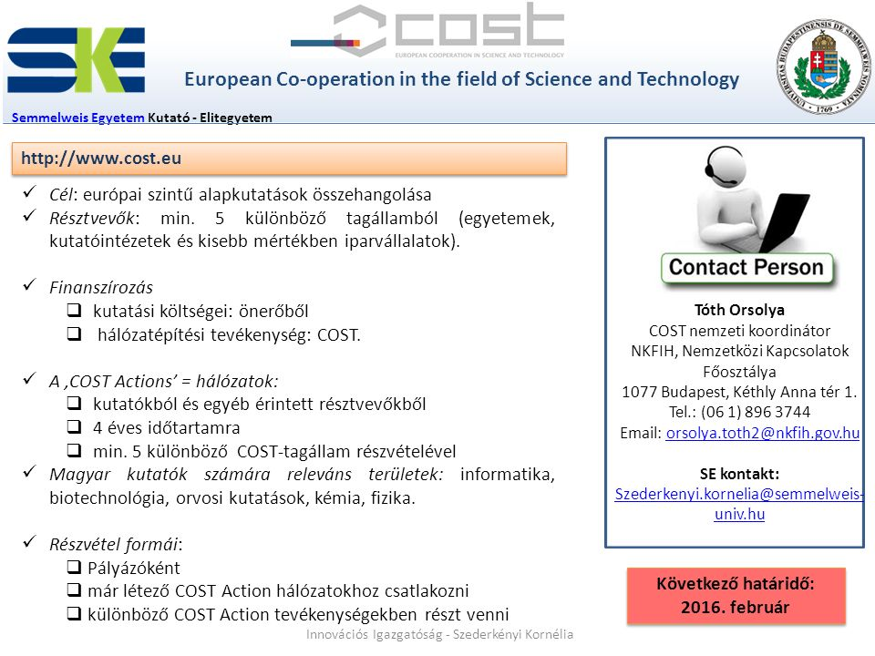 European Co-operation in the field of Science and Technology
