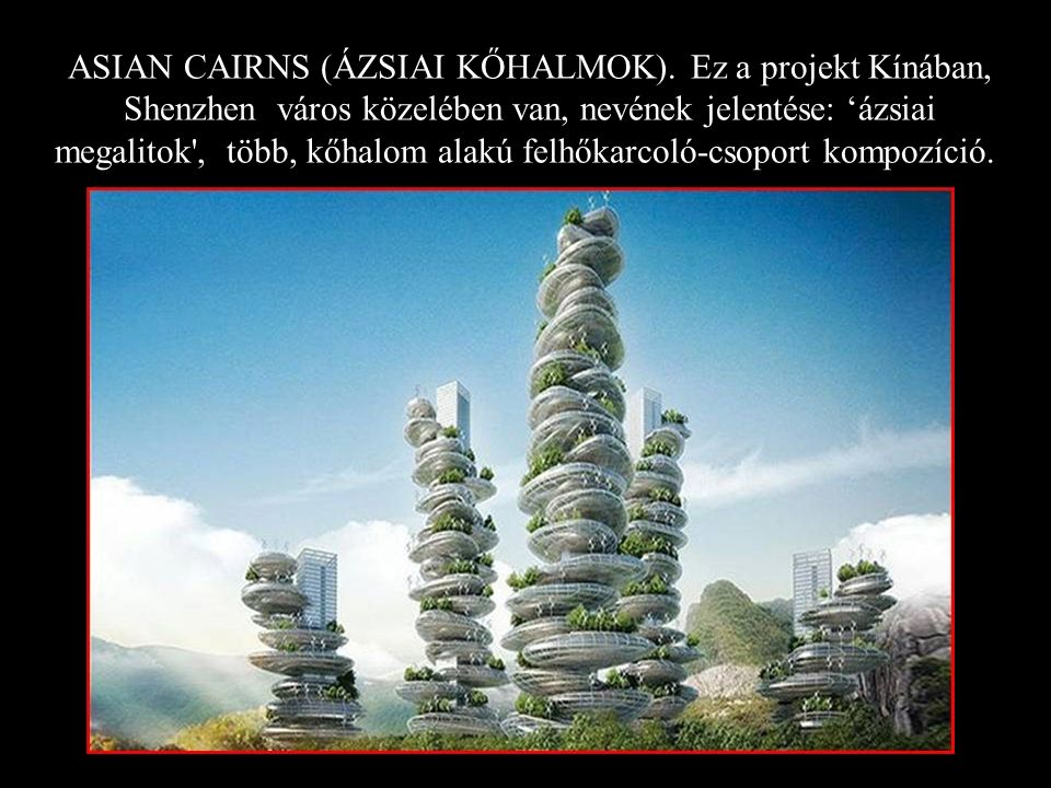 ASIAN CAIRNS (ÁZSIAI KŐHALMOK)