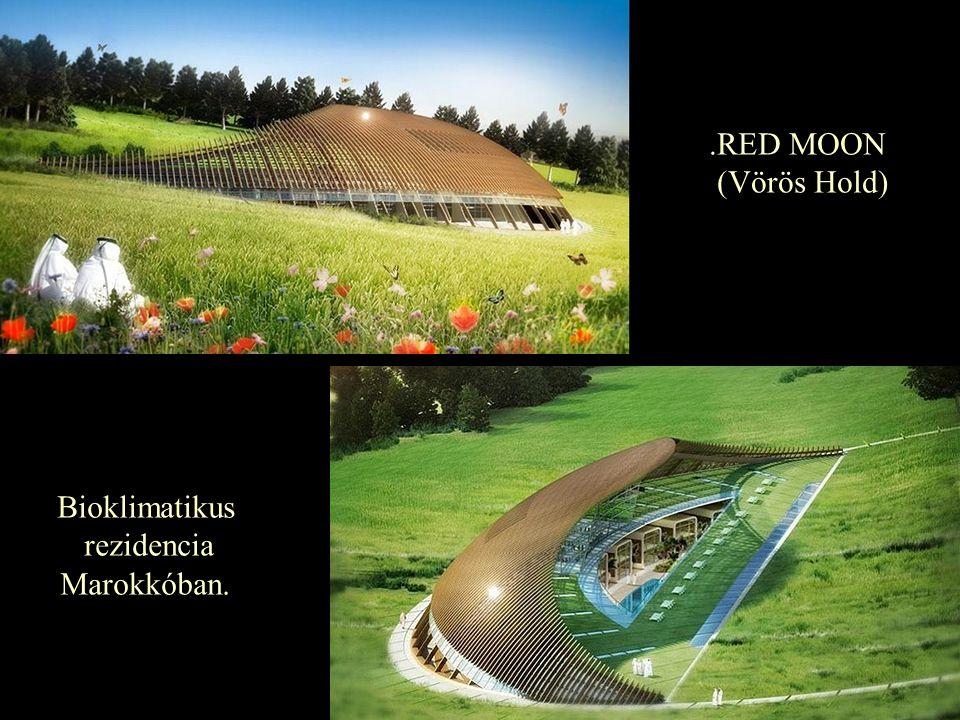 .RED MOON (Vörös Hold) Bioklimatikus rezidencia Marokkóban.