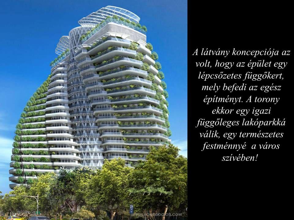 A látvány koncepciója az volt, hogy az épület egy lépcsőzetes függőkert, mely befedi az egész építményt. A torony ekkor egy igazi függőleges lakóparkká válik, egy természetes festménnyé a város szívében!