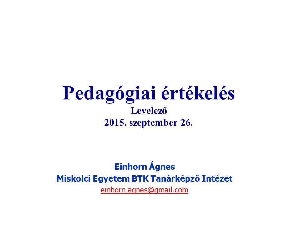 Pedagógiai értékelés Levelező 2015. szeptember 26.