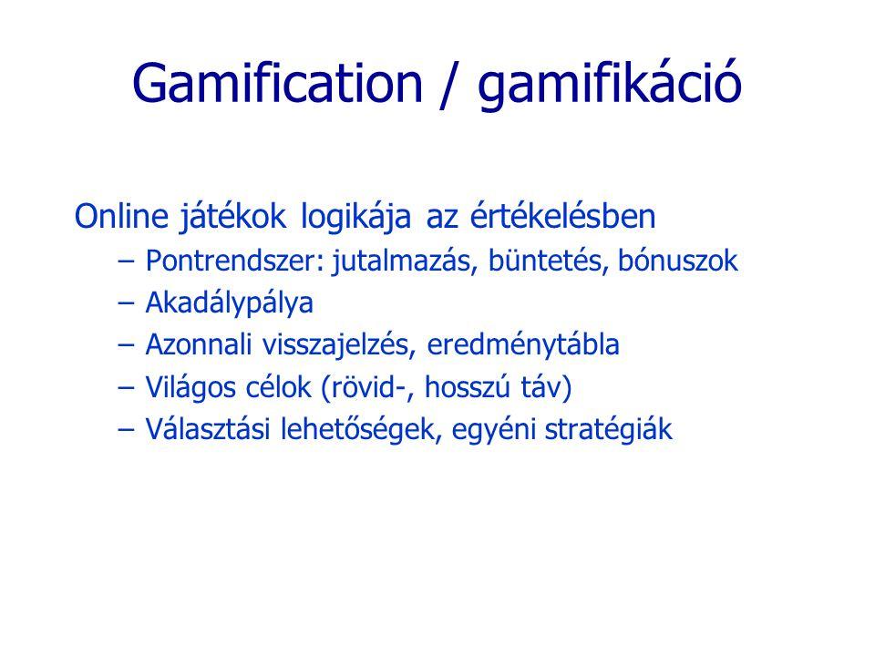Gamification / gamifikáció