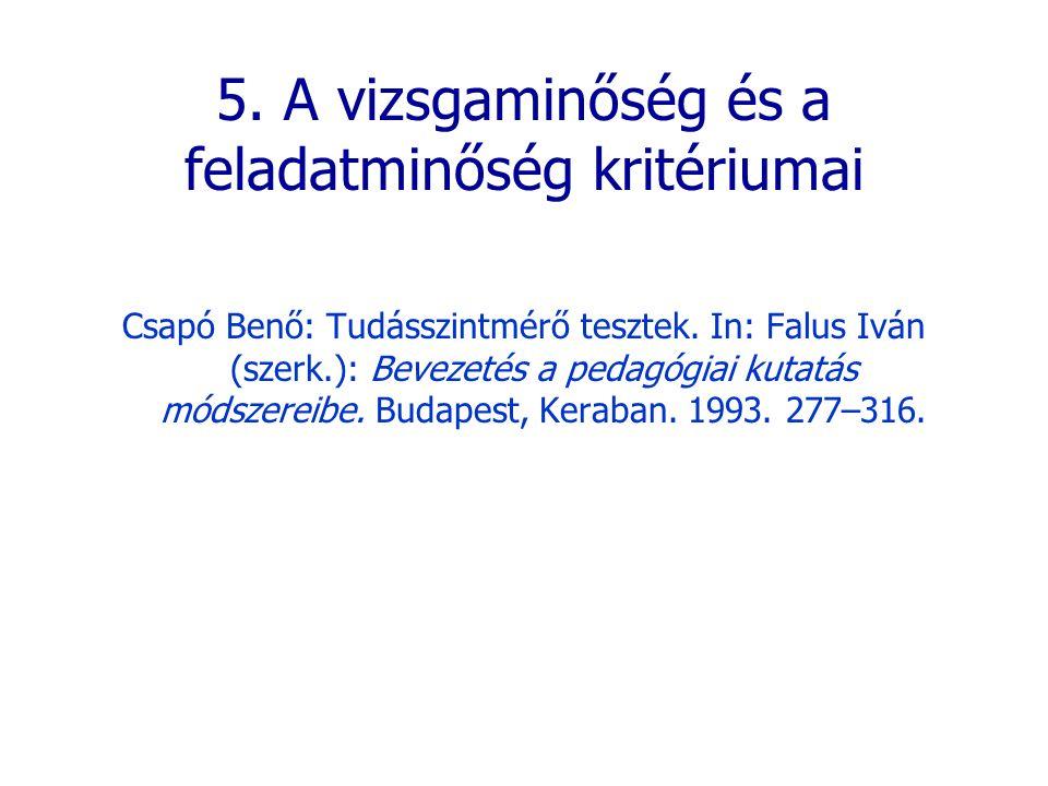 5. A vizsgaminőség és a feladatminőség kritériumai