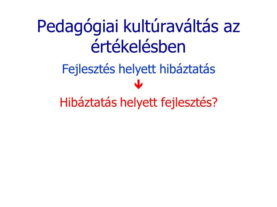 Pedagógiai kultúraváltás az értékelésben