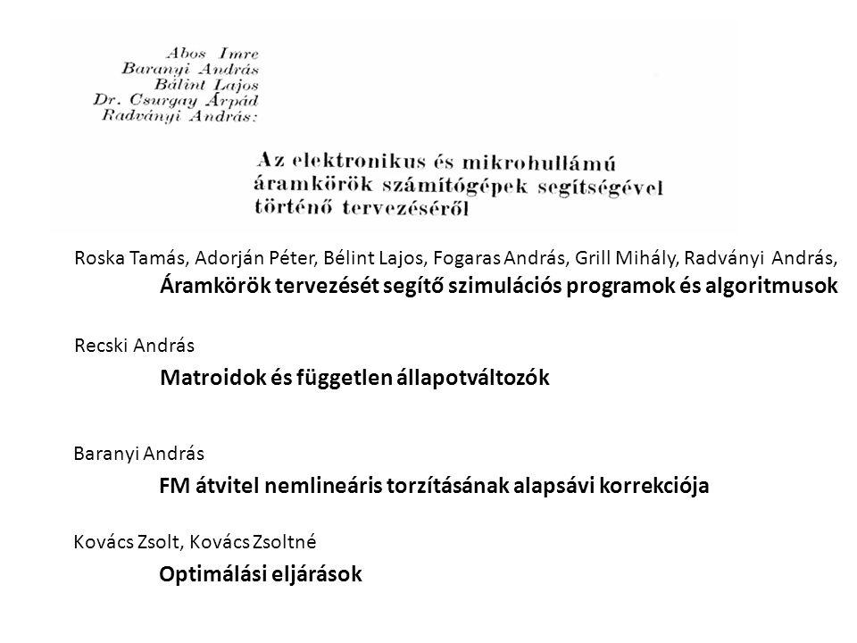 Matroidok és független állapotváltozók