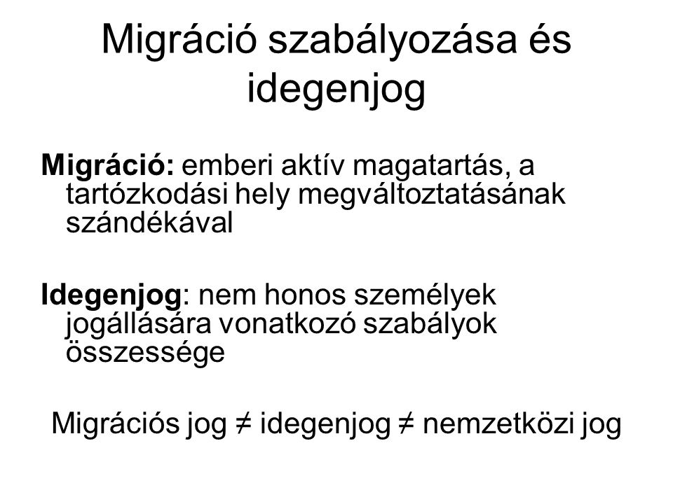 Migráció szabályozása és idegenjog