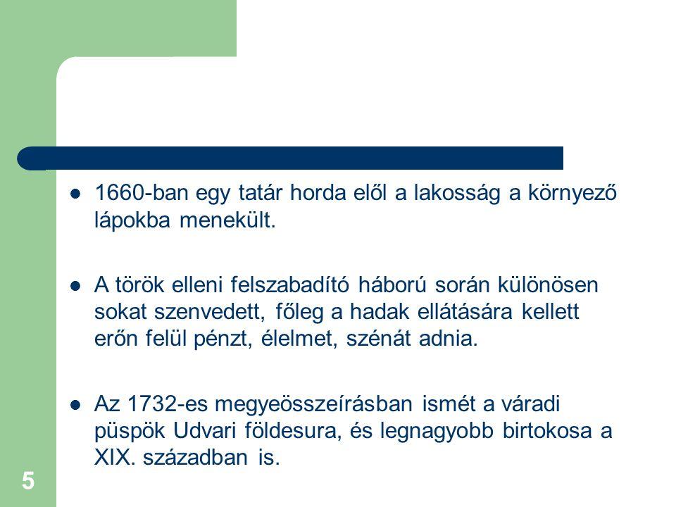 1660-ban egy tatár horda elől a lakosság a környező lápokba menekült.