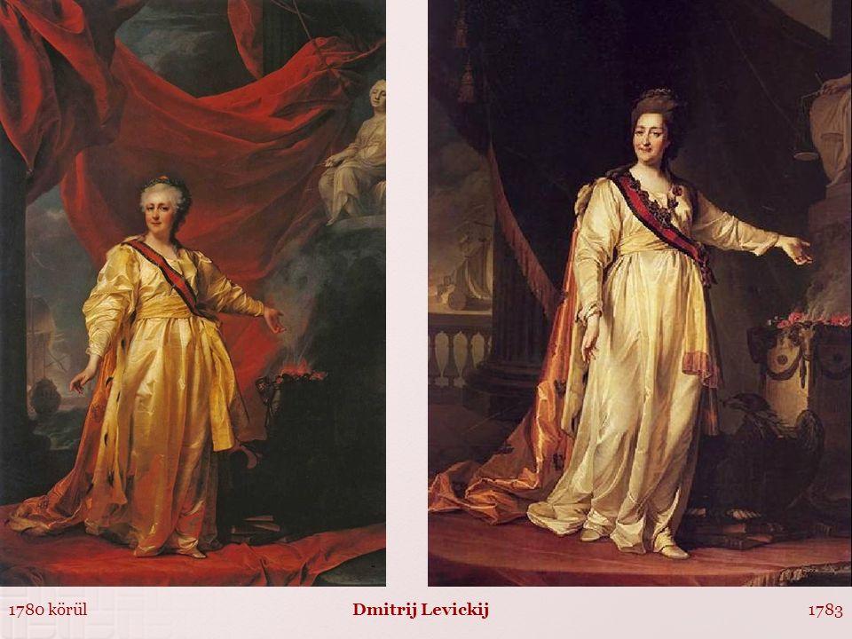 1780 körül Dmitrij Levickij 1783