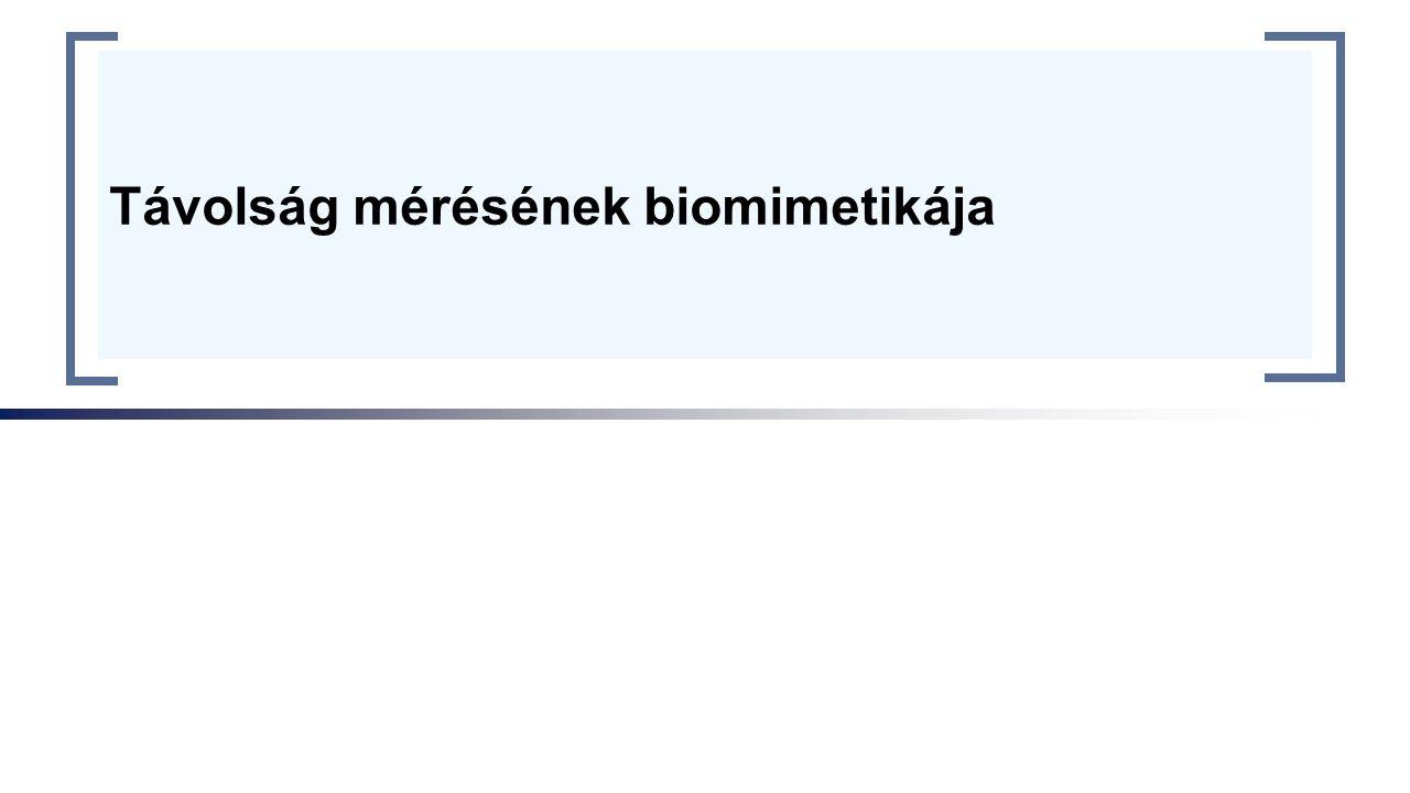 Távolság mérésének biomimetikája